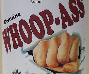 Genuine Can Of Whoop Ass